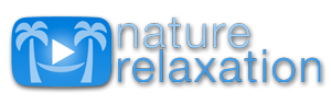 Nature Relaxation videos featuring music by Liquid Mind